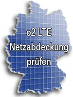 o2 LTE Netzabdeckung / Verfügbarkeit prüfen