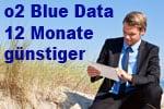 o2 Blue Data (Datentarife) erste 12 Monate günstiger