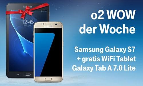 o2 WOW der Woche: Samsung Galaxy S7 + gratis Tablet (7 Zoll)