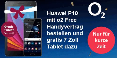 Huawei P10 mit gratis Tablet Mediapad - hier mit o2 Free Vertrag