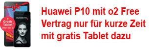 Huawei bei o2 mit gratis Tablet