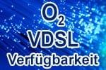 o2 VDSL Verfügbarkeit prüfen - Netzausbau Check und Karte Netzabdeckung