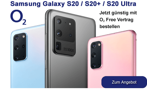 Samsung Galaxy S20 / S20+ / S20 Ultra mit o2 Free Vertrag