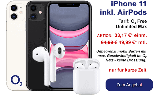 iPhone 11 mit AirPods und o2 Free Unlimited Max