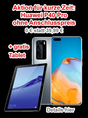 Huawei P40 Pro inkl. Tablet bei o2
