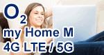 o2 my Home M (4G LTE / 5G) - HomeSpot Tarif