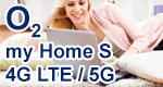o2 my Home S (4G LTE / 5G) - HomeSpot Tarif